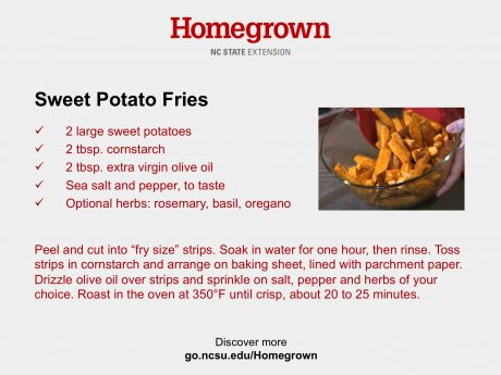 Sweet potato fries recipe card from NC State Extension's Homegrown video series.